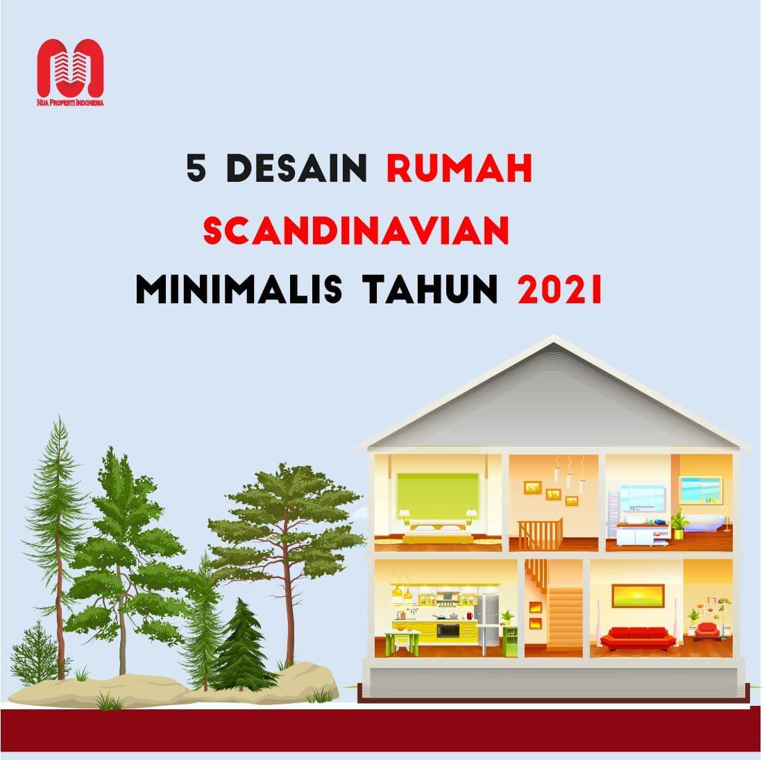 5 Desain Rumah Scandinavian Minimalis Tahun 2021 Nua Properti